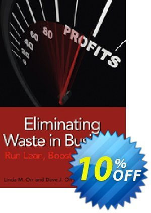 Eliminating Waste in Business (Orr) Coupon discount Eliminating Waste in Business (Orr) Deal. Promotion: Eliminating Waste in Business (Orr) Exclusive Easter Sale offer for iVoicesoft
