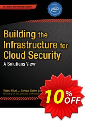 Building the Infrastructure for Cloud Security (Yeluri) discount coupon Building the Infrastructure for Cloud Security (Yeluri) Deal - Building the Infrastructure for Cloud Security (Yeluri) Exclusive Easter Sale offer for iVoicesoft