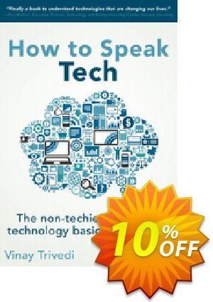 How to Speak Tech (Trivedi) discount coupon How to Speak Tech (Trivedi) Deal - How to Speak Tech (Trivedi) Exclusive Easter Sale offer for iVoicesoft