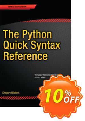 The Python Quick Syntax Reference (Walters) discount coupon The Python Quick Syntax Reference (Walters) Deal - The Python Quick Syntax Reference (Walters) Exclusive Easter Sale offer for iVoicesoft