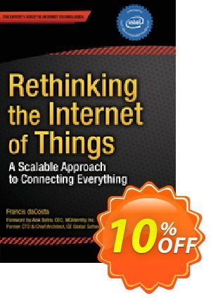 Rethinking the Internet of Things (daCosta) discount coupon Rethinking the Internet of Things (daCosta) Deal - Rethinking the Internet of Things (daCosta) Exclusive Easter Sale offer for iVoicesoft