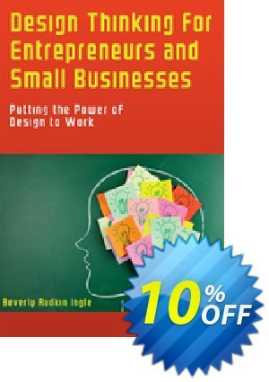 Design Thinking for Entrepreneurs and Small Businesses (Ingle) discount coupon Design Thinking for Entrepreneurs and Small Businesses (Ingle) Deal - Design Thinking for Entrepreneurs and Small Businesses (Ingle) Exclusive Easter Sale offer for iVoicesoft