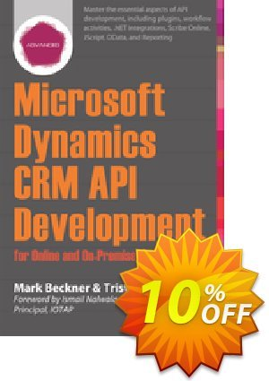 Microsoft Dynamics CRM API Development for Online and On-Premise Environments (Beckner) discount coupon Microsoft Dynamics CRM API Development for Online and On-Premise Environments (Beckner) Deal - Microsoft Dynamics CRM API Development for Online and On-Premise Environments (Beckner) Exclusive Easter Sale offer for iVoicesoft