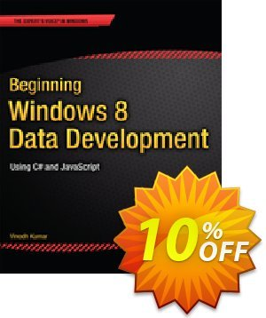 Beginning Windows 8 Data Development (Kumar) discount coupon Beginning Windows 8 Data Development (Kumar) Deal - Beginning Windows 8 Data Development (Kumar) Exclusive Easter Sale offer for iVoicesoft