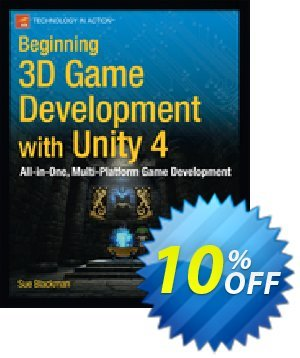 Beginning 3D Game Development with Unity 4 (Blackman) discount coupon Beginning 3D Game Development with Unity 4 (Blackman) Deal - Beginning 3D Game Development with Unity 4 (Blackman) Exclusive Easter Sale offer for iVoicesoft