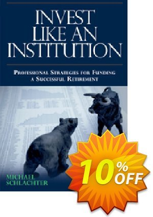 Invest Like an Institution (Schlachter) discount coupon Invest Like an Institution (Schlachter) Deal - Invest Like an Institution (Schlachter) Exclusive Easter Sale offer for iVoicesoft