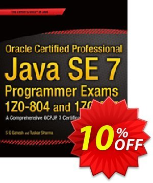 Oracle Certified Professional Java SE 7 Programmer Exams 1Z0-804 and 1Z0-805 (Editors:                 Ganesh) discount coupon Oracle Certified Professional Java SE 7 Programmer Exams 1Z0-804 and 1Z0-805 (Editors:                 Ganesh) Deal - Oracle Certified Professional Java SE 7 Programmer Exams 1Z0-804 and 1Z0-805 (Editors:                 Ganesh) Exclusive Easter Sale offer for iVoicesoft