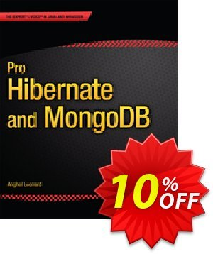 Pro Hibernate and MongoDB (Leonard) discount coupon Pro Hibernate and MongoDB (Leonard) Deal - Pro Hibernate and MongoDB (Leonard) Exclusive Easter Sale offer for iVoicesoft