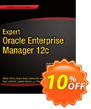 Expert Oracle Enterprise Manager 12c (Pot'Vin) discount coupon Expert Oracle Enterprise Manager 12c (Pot'Vin) Deal - Expert Oracle Enterprise Manager 12c (Pot'Vin) Exclusive Easter Sale offer for iVoicesoft