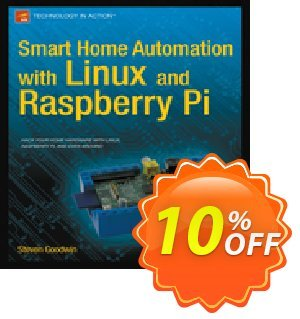 Smart Home Automation with Linux and Raspberry Pi (Goodwin) discount coupon Smart Home Automation with Linux and Raspberry Pi (Goodwin) Deal - Smart Home Automation with Linux and Raspberry Pi (Goodwin) Exclusive Easter Sale offer for iVoicesoft