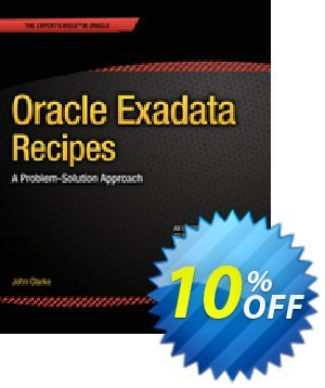 Oracle Exadata Recipes (Clarke) discount coupon Oracle Exadata Recipes (Clarke) Deal - Oracle Exadata Recipes (Clarke) Exclusive Easter Sale offer for iVoicesoft