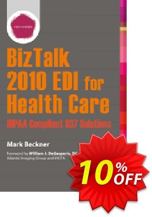 BizTalk 2010 EDI for Health Care (Beckner) discount coupon BizTalk 2010 EDI for Health Care (Beckner) Deal - BizTalk 2010 EDI for Health Care (Beckner) Exclusive Easter Sale offer for iVoicesoft