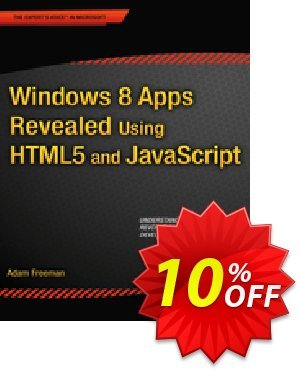 Windows 8 Apps Revealed Using HTML5 and JavaScript (Freeman) discount coupon Windows 8 Apps Revealed Using HTML5 and JavaScript (Freeman) Deal - Windows 8 Apps Revealed Using HTML5 and JavaScript (Freeman) Exclusive Easter Sale offer for iVoicesoft