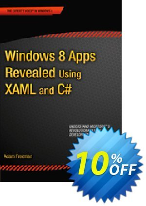 Windows 8 Apps Revealed Using XAML and C# (Freeman) discount coupon Windows 8 Apps Revealed Using XAML and C# (Freeman) Deal - Windows 8 Apps Revealed Using XAML and C# (Freeman) Exclusive Easter Sale offer for iVoicesoft