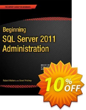 Beginning SQL Server 2012 Administration (Walters) discount coupon Beginning SQL Server 2012 Administration (Walters) Deal - Beginning SQL Server 2012 Administration (Walters) Exclusive Easter Sale offer for iVoicesoft