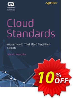 Cloud Standards (Waschke) discount coupon Cloud Standards (Waschke) Deal - Cloud Standards (Waschke) Exclusive Easter Sale offer for iVoicesoft