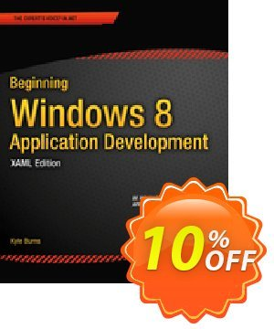 Beginning Windows 8 Application Development - XAML Edition (Burns) discount coupon Beginning Windows 8 Application Development - XAML Edition (Burns) Deal - Beginning Windows 8 Application Development - XAML Edition (Burns) Exclusive Easter Sale offer for iVoicesoft