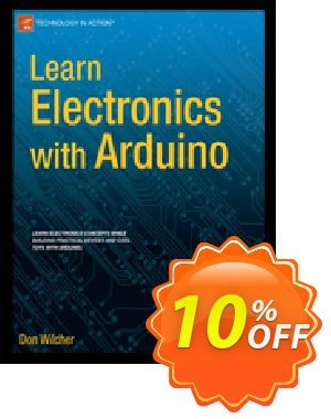 Learn Electronics with Arduino (Wilcher) discount coupon Learn Electronics with Arduino (Wilcher) Deal - Learn Electronics with Arduino (Wilcher) Exclusive Easter Sale offer for iVoicesoft