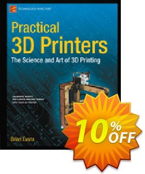 Practical 3D Printers (Evans) discount coupon Practical 3D Printers (Evans) Deal - Practical 3D Printers (Evans) Exclusive Easter Sale offer for iVoicesoft