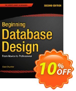 Beginning Database Design (Churcher) discount coupon Beginning Database Design (Churcher) Deal - Beginning Database Design (Churcher) Exclusive Easter Sale offer for iVoicesoft