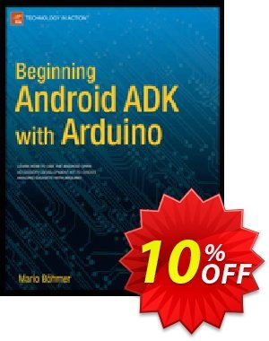 Beginning Android ADK with Arduino (Bhmer) Coupon discount Beginning Android ADK with Arduino (Bhmer) Deal. Promotion: Beginning Android ADK with Arduino (Bhmer) Exclusive Easter Sale offer for iVoicesoft