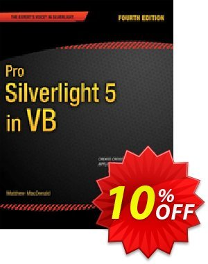 Pro Silverlight 5 in VB (MacDonald) Coupon discount Pro Silverlight 5 in VB (MacDonald) Deal. Promotion: Pro Silverlight 5 in VB (MacDonald) Exclusive Easter Sale offer for iVoicesoft