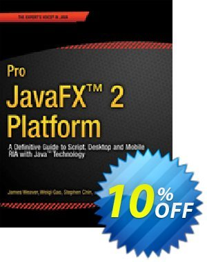 Pro JavaFX 2 (Weaver) discount coupon Pro JavaFX 2 (Weaver) Deal - Pro JavaFX 2 (Weaver) Exclusive Easter Sale offer for iVoicesoft