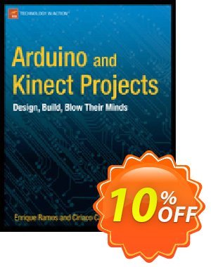 Arduino and Kinect Projects (Ramos Melgar) discount coupon Arduino and Kinect Projects (Ramos Melgar) Deal - Arduino and Kinect Projects (Ramos Melgar) Exclusive Easter Sale offer for iVoicesoft