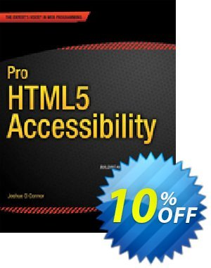 Pro HTML5 Accessibility (O Connor) discount coupon Pro HTML5 Accessibility (O Connor) Deal - Pro HTML5 Accessibility (O Connor) Exclusive Easter Sale offer for iVoicesoft