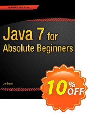 Java 7 for Absolute Beginners (Bryant) 優惠券,折扣碼 Java 7 for Absolute Beginners (Bryant) Deal,促銷代碼: Java 7 for Absolute Beginners (Bryant) Exclusive Easter Sale offer for iVoicesoft