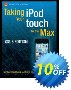Taking your iPod touch to the Max, iOS 5 Edition (Grothaus) discount coupon Taking your iPod touch to the Max, iOS 5 Edition (Grothaus) Deal - Taking your iPod touch to the Max, iOS 5 Edition (Grothaus) Exclusive Easter Sale offer for iVoicesoft