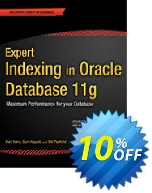 Expert Indexing in Oracle Database 11g (Kuhn) discount coupon Expert Indexing in Oracle Database 11g (Kuhn) Deal - Expert Indexing in Oracle Database 11g (Kuhn) Exclusive Easter Sale offer for iVoicesoft