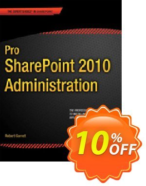 Pro SharePoint 2010 Administration (Garrett) discount coupon Pro SharePoint 2010 Administration (Garrett) Deal - Pro SharePoint 2010 Administration (Garrett) Exclusive Easter Sale offer for iVoicesoft