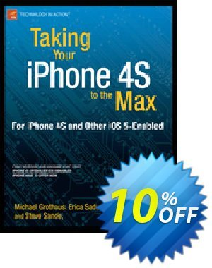 Taking Your iPhone 4S to the Max (Sadun) discount coupon Taking Your iPhone 4S to the Max (Sadun) Deal - Taking Your iPhone 4S to the Max (Sadun) Exclusive Easter Sale offer for iVoicesoft