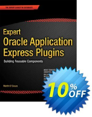 Expert Oracle Application Express Plugins (DSouza) discount coupon Expert Oracle Application Express Plugins (DSouza) Deal - Expert Oracle Application Express Plugins (DSouza) Exclusive Easter Sale offer for iVoicesoft