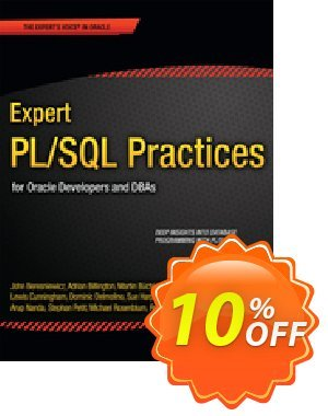 Expert PL/SQL Practices (Rosenblum) discount coupon Expert PL/SQL Practices (Rosenblum) Deal - Expert PL/SQL Practices (Rosenblum) Exclusive Easter Sale offer for iVoicesoft