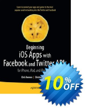 Beginning iOS Apps with Facebook and Twitter APIs (Dannen) discount coupon Beginning iOS Apps with Facebook and Twitter APIs (Dannen) Deal - Beginning iOS Apps with Facebook and Twitter APIs (Dannen) Exclusive Easter Sale offer for iVoicesoft