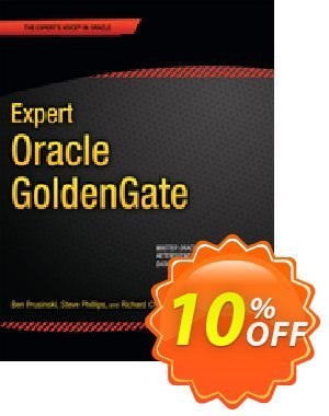 Expert Oracle GoldenGate (Prusinski) discount coupon Expert Oracle GoldenGate (Prusinski) Deal - Expert Oracle GoldenGate (Prusinski) Exclusive Easter Sale offer for iVoicesoft