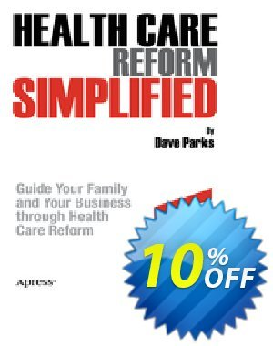 Health Care Reform Simplified (Parks) discount coupon Health Care Reform Simplified (Parks) Deal - Health Care Reform Simplified (Parks) Exclusive Easter Sale offer for iVoicesoft