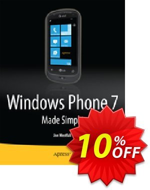 Windows Phone 7 Made Simple (Made Simple Learning) 優惠券,折扣碼 Windows Phone 7 Made Simple (Made Simple Learning) Deal,促銷代碼: Windows Phone 7 Made Simple (Made Simple Learning) Exclusive Easter Sale offer for iVoicesoft