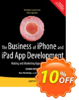 The Business of iPhone and iPad App Development (Wooldridge) discount coupon The Business of iPhone and iPad App Development (Wooldridge) Deal - The Business of iPhone and iPad App Development (Wooldridge) Exclusive Easter Sale offer for iVoicesoft