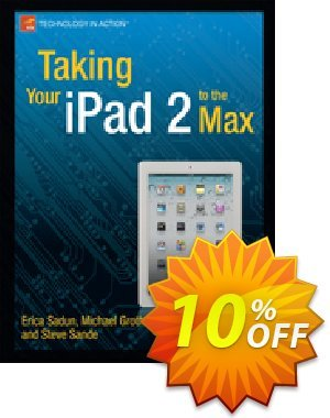 Taking Your iPad 2 to the Max (Sadun) Coupon discount Taking Your iPad 2 to the Max (Sadun) Deal. Promotion: Taking Your iPad 2 to the Max (Sadun) Exclusive Easter Sale offer for iVoicesoft