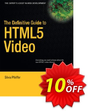 The Definitive Guide to HTML5 Video (Pfeiffer) discount coupon The Definitive Guide to HTML5 Video (Pfeiffer) Deal - The Definitive Guide to HTML5 Video (Pfeiffer) Exclusive Easter Sale offer for iVoicesoft