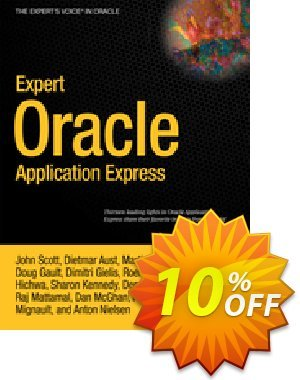 Expert Oracle Application Express (Scott) discount coupon Expert Oracle Application Express (Scott) Deal - Expert Oracle Application Express (Scott) Exclusive Easter Sale offer for iVoicesoft
