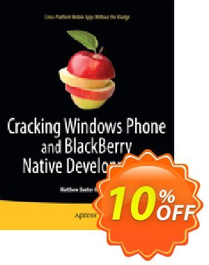 Cracking Windows Phone and BlackBerry Native Development (Baxter-Reynolds) discount coupon Cracking Windows Phone and BlackBerry Native Development (Baxter-Reynolds) Deal - Cracking Windows Phone and BlackBerry Native Development (Baxter-Reynolds) Exclusive Easter Sale offer for iVoicesoft