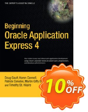 Beginning Oracle Application Express 4 (Gault) discount coupon Beginning Oracle Application Express 4 (Gault) Deal - Beginning Oracle Application Express 4 (Gault) Exclusive Easter Sale offer for iVoicesoft