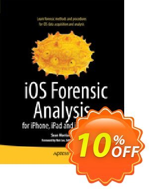 iOS Forensic Analysis (Morrissey) discount coupon iOS Forensic Analysis (Morrissey) Deal - iOS Forensic Analysis (Morrissey) Exclusive Easter Sale offer for iVoicesoft