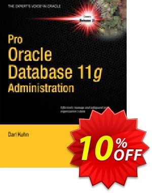 Pro Oracle Database 11g Administration (Kuhn) discount coupon Pro Oracle Database 11g Administration (Kuhn) Deal - Pro Oracle Database 11g Administration (Kuhn) Exclusive Easter Sale offer for iVoicesoft