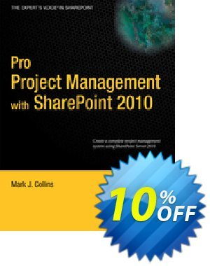 Pro Project Management with SharePoint 2010 (Collins) discount coupon Pro Project Management with SharePoint 2010 (Collins) Deal - Pro Project Management with SharePoint 2010 (Collins) Exclusive Easter Sale offer for iVoicesoft
