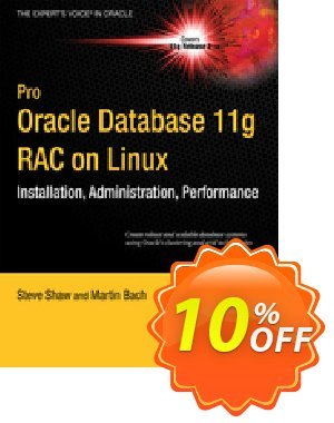 Pro Oracle Database 11g RAC on Linux (Dyke) 프로모션 코드 Pro Oracle Database 11g RAC on Linux (Dyke) Deal 프로모션: Pro Oracle Database 11g RAC on Linux (Dyke) Exclusive Easter Sale offer for iVoicesoft
